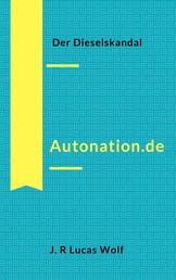 Autonation.de - Der Dieselskandal