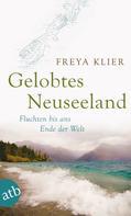 Freya Klier: Gelobtes Neuseeland ★★★★★