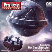 Stardust 09: Das Seuchenschiff - Perry Rhodan Miniserie