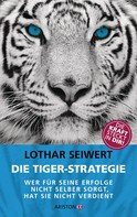 Lothar Seiwert: Die Tiger-Strategie ★★★