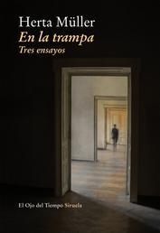 En la trampa - Tres ensayos