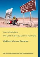Roland Schmellenkamp: Mit dem Fahrrad durch Namibia ★★