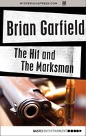 Brian Garfield: The Hit and The Marksman