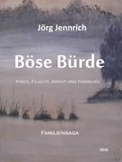 Jörg Jennrich: Böse Bürde ★★