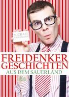 Michael Niggemann: Freidenker-Geschichten aus dem Sauerland