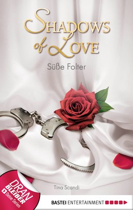 Süße Folter - Shadows of Love