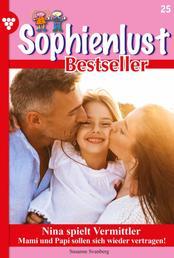 Sophienlust Bestseller 25 – Familienroman - Nina spielt Vermittler