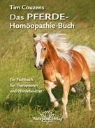 Tim Couzens: Das Pferde-Homöopathie-Buch