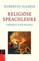 Hubertus Halbfas: Religiöse Sprachlehre ★★★★★