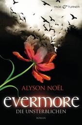 Evermore - Die Unsterblichen - Roman