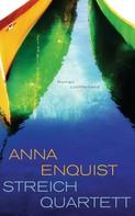 Anna Enquist: Streichquartett ★★★★