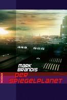 Mark Brandis: Mark Brandis - Der Spiegelplanet ★★★★