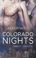 Alexis Hold: Colorado Nights ★★★★