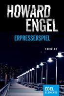 Howard Engel: Erpresserspiel ★★★★