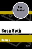 Knut Boeser: Rosa Roth