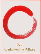 Anne Graves: Zen Gedanken im Alltag ★★★★★