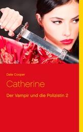 Catherine - Der Vampir und die Polizistin 2