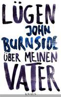 John Burnside: Lügen über meinen Vater ★★★★