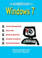 Susan Holden: The Beginner's Guide to Windows 7