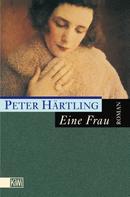 Peter Härtling: Eine Frau ★★★★