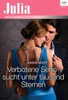 Annie West: Verbotene Sehnsucht unter tausend Sternen ★★★★