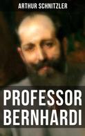 Arthur Schnitzler: Professor Bernhardi