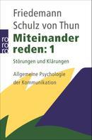 Friedemann Schulz von Thun: Miteinander reden 1 ★★★★
