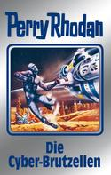 Kurt Mahr: Perry Rhodan 120: Die Cyber-Brutzellen (Silberband) ★★★★