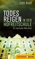 Edith Kneifl: Todesreigen in der Hofreitschule ★★★★