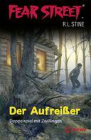 R.L. Stine: Fear Street 1 - Der Aufreißer ★★★★
