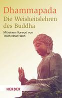 Buddha: Dhammapada - Die Weisheitslehren des Buddha ★★★★★