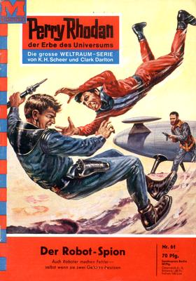 Perry Rhodan 61: Der Robot-Spion