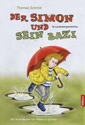 Der Simon und sein Bazi - 22 Lausbubengeschichten