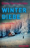 Gisela Garnschröder: Winterdiebe ★★★★