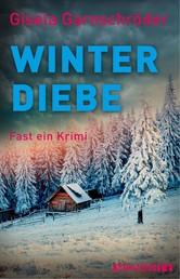 Winterdiebe - Fast ein Krimi
