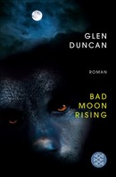 Glen Duncan: Bad Moon Rising ★★★★