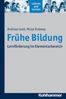 Andreas Gold: Frühe Bildung ★★★★