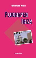Wolfhard Klein: Flughafen Ibiza ★★★