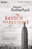 Edward Rutherfurd: Im Rausch der Freiheit ★★★★
