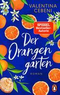 Valentina Cebeni: Der Orangengarten ★★★★