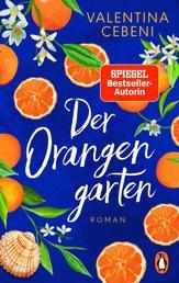 Der Orangengarten - Roman