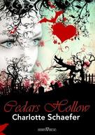 Charlotte Schaefer: Cedars Hollow ★★★★