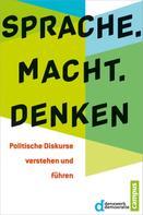 Denkwerk Demokratie: Sprache. Macht. Denken ★★★★★
