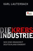 Karl Lauterbach: Die Krebs-Industrie ★★★★