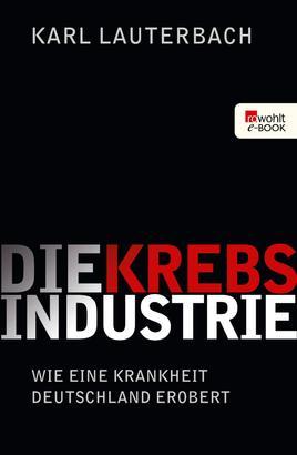 Die Krebs-Industrie