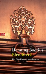 Blendwerk - Ein Piet-Hieronymus-Roman