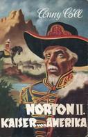 Konrad Kölbl: Conny Cöll - Norton II. Kaiser von Amerika ★★★★