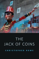 Christopher Rowe: Jack of Coins