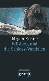 Wilsberg und die Schloss-Vandalen - Wilsbergs 12. Fall