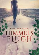 Kristina Licht: Himmelsfluch ★★★★★